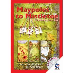 Maypoles to Mistletoe