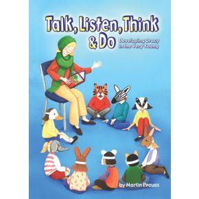 Talk, Listen, Think & Do