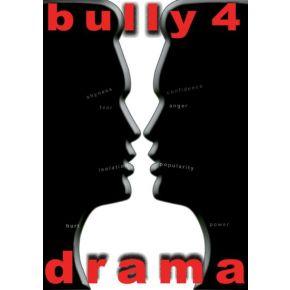 Bully 4 Drama