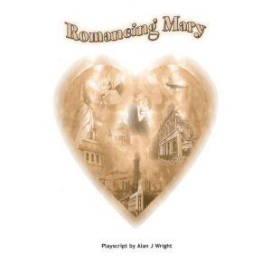 Romancing Mary - Teachers' Resource