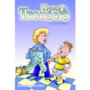 Trevor's Trousers