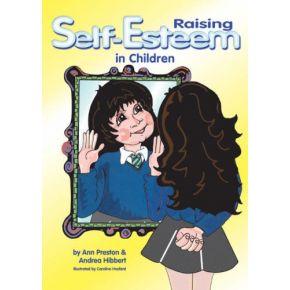 Raising Self-Esteem in Children