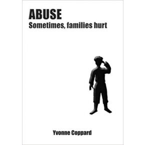 Abuse, Sometimes Families Hurt