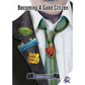 Becoming a Good Citizen