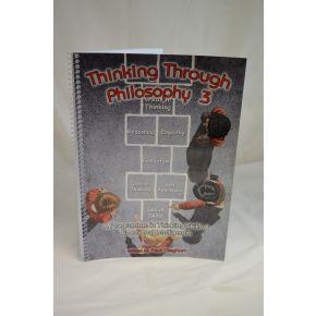 Thinking Through Philosophy - Book 3