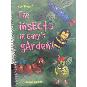 The Insects in Gary's Garden