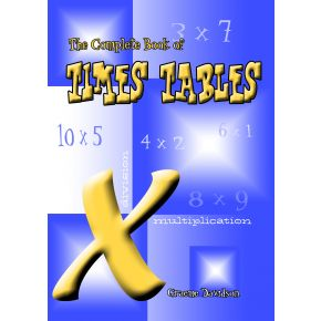 The Complete Book of Times Tables