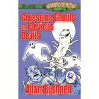 Monstrous Myths: Gruesome Ghouls and Devious Devils